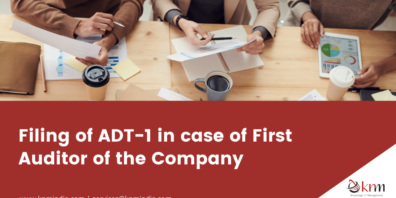 https://knmindia.com/wp-content/uploads/2021/07/First-Auditor-of-the-Company-1280x640.png