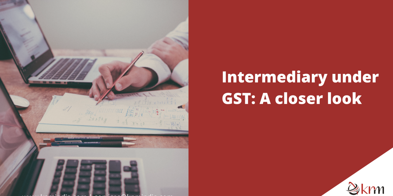 https://knmindia.com/wp-content/uploads/2021/07/Intermediary-under-GST-1280x640.png